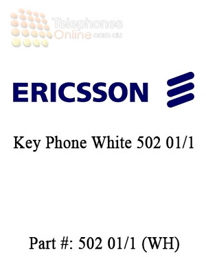 Ericsson Key Phone White 502 01/12 (Refurbished)