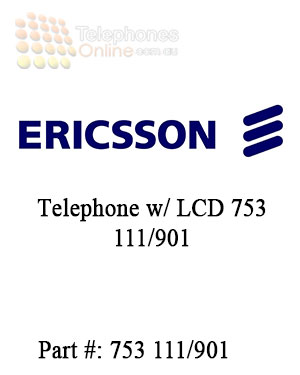 Ericsson Telephone w/ LCD 753 111/901 (Refurbished)