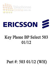 Ericsson Key Phone BP Select 503 01/12 (Refurbished)
